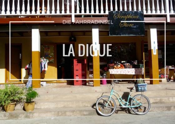La Digue – die Fahrradinsel