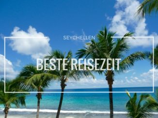 Beste Reisezeit Seychellen