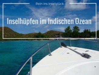 Boot, Meer und Insel - Inselhüpfen im Indischen Ozean