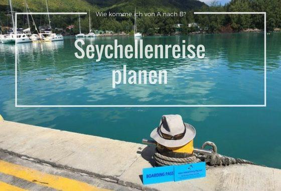 Seychellenreise planen